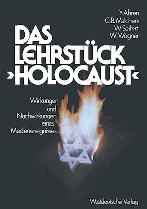 """Das Lehrstück """"holocaust"""""""