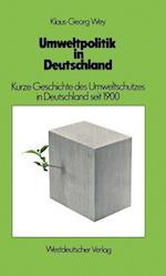 Umweltpolitik in Deutschland af Klaus-Georg Wey