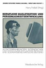 Berufliche Qualifikation Und Personlichkeitsentwicklung