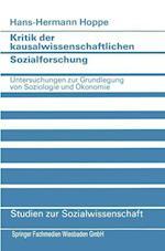Kritik Der Kausalwissenschaftlichen Sozialforschung af Hans-Hermann Hoppe