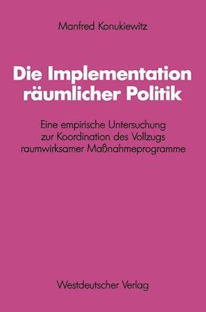 Die Implementation Räumlicher Politik