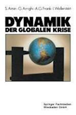 Dynamik Der Globalen Krise af Andre Gunder Frank, Samir Amin, Giovanni Arrighi