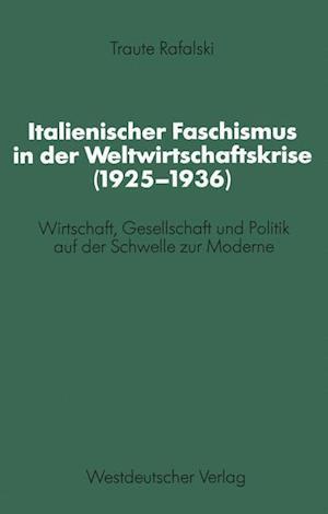 Italienischer Faschismus in Der Weltwirtschaftskrise (1925-1936)