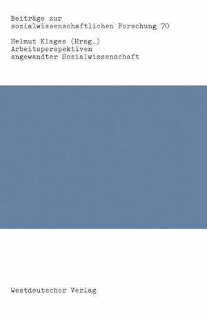 Bog, paperback Arbeitsperspektiven Angewandter Sozialwissenschaft af Helmut Klages