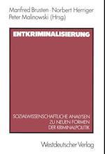 Entkriminalisierung af Norbert Herriger, Manfred Brusten
