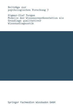 Modelle Der Wissensrepräsentation ALS Grundlage Qualitativer Wissensdiagnostik