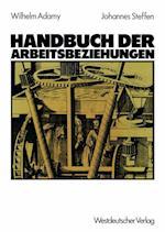 Handbuch der Arbeitsbeziehungen af Wilhelm Adamy