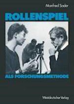 Rollenspiel ALS Forschungsmethode af Manfred Sader
