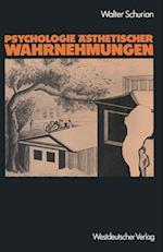 Psychologie Asthetischer Wahrnehmungen af Walter Schurian