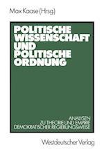 Politische Wissenschaft und Politische Ordnung af Max Kaase