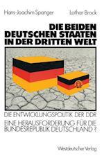 Die Beiden Deutschen Staaten in Der Dritten Welt af Hans-Joachim Spanger