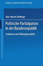 Politische Partizipation in Der Bundesrepublik af Hans-Martin Uehlinger, H. -M Uehlinger