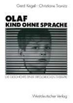 Olaf -- Kind Ohne Sprache af Christiane Tramitz, Gerd Kegel