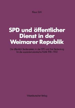 SPD Und Öffentlicher Dienst in Der Weimarer Republik