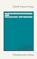 Parteienfinanzierung und Politischer Wettbewerb af Gottrik Wewer