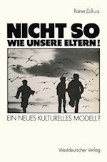 Nicht So Wie Unsere Eltern! af Henri Bents, Rainer Zoll, Heinz Brauer