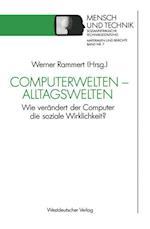 Computerwelten -- Alltagswelten