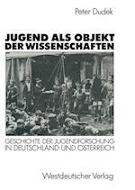 Jugend ALS Objekt Der Wissenschaften af Peter Dudek