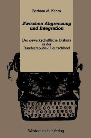 Zwischen Abgrenzung Und Integration