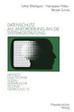 Datenschutz ALS Anforderung an Die Systemgestaltung af Lothar Brautigam, Lothar Breautigam, Heinzpeter Holler