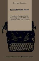 Identitat Und Rolle af Thomas Grosser