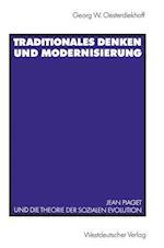 Traditionales Denken Und Modernisierung af Georg W. Oesterdiekhoff, Georg W. Oesterdiekhoff