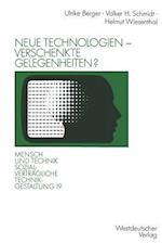 Neue Technologien Verschenkte Gelegenheiten? af Ulrike Berger, Volker H. Schmidt, Helmut Wiesenthal