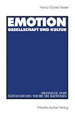 Emotion, Gesellschaft Und Kultur af Heinz-Gunter Vester