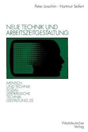 Bog, paperback Neue Technik Und Arbeitszeitgestaltung af Hartmut Seifert