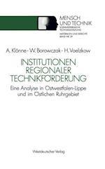 Institutionen Regionaler Technikforderung af Winfried Borowczak, Helmut Voelzkow, Arno Klonne