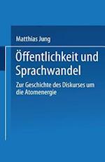 Offentlichkeit Und Sprachwandel af Matthias Jung, Matthias Jung