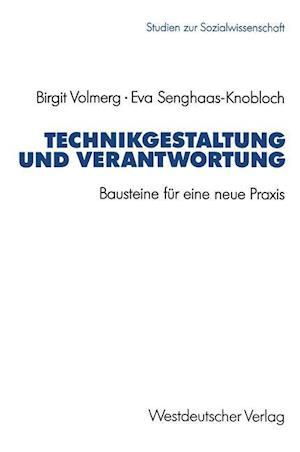 Bog, paperback Technikgestaltung Und Verantwortung af Eva Senghaas-Knobloch