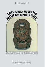 Tag Und Woche, Monat Und Jahr af Rudolf Wendorff