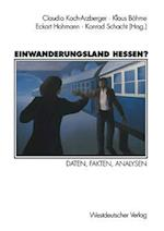 Einwanderungsland Hessen? af Klaus Bohme, Eckart Hohmann