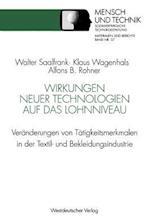 Wirkungen Neuer Technologien Auf Das Lohnniveau af Alfons B. Rohner, Klaus Wagenhals, Walter Saalfrank