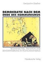 Demokratie Nach Dem Ende Des Kommunismus af Gert-Joachim Glaessner