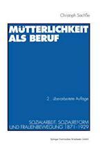 Mutterlichkeit ALS Beruf af Christoph Sache