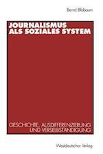 Journalismus ALS Soziales System af Bernd Bleobaum, Bernd Blobaum