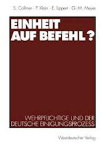 Einheit Auf Befehl? af Ekkehard Lippert, Paul Klein