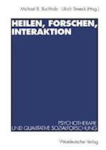 Heilen, Forschen, Interaktion af Michael B. Buchholz