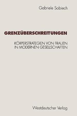 Bog, paperback Grenzuberschreitungen af Gabriele Sobiech