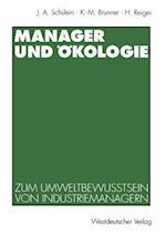 Manager Und Okologie af Karl-Michael Brunner, Johann August Scheulein, Horst Reiger
