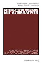 Alternativer Umgang Mit Alternativen af Rainer Greshoff, Bettina Blanck, Frank Benseler