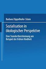 Sozialisation in Okologischer Perspektive af Barbara Dippelhofer-Stiem