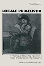 Lokale Publizistik af Norbert Jonscher, Norbert Jonscher