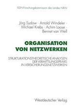 Organisation Von Netzwerken af Michael Krebs, Jorg Sydow, Arnold Windeler