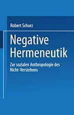 Negative Hermeneutik af Robert Schurz
