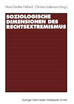 Soziologische Dimensionen Des Rechtsextremismus