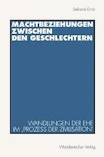 Machtbeziehungen Zwischen Den Geschlechtern af Stefanie Ernst