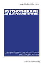 Psychotherapie ALS Transformationsprozess af Irene Kuhnlein